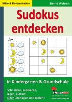 Wehren, B: Sudokus entdecken in KiGa und Grundschule, 2