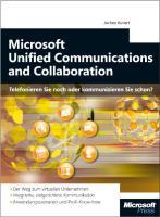 Microsoft Unified Communication - Telefonieren Sie noch oder kommunizieren Sie schon?