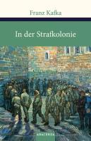 In der Strafkolonie (Große Klassiker zum kleinen Preis, Band 117)