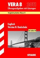 Vergleichsarbeiten 2011 Klasse 8 Englisch VERA 8 Version B. Realschule