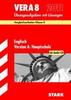 Vergleichsarbeiten VERA 8. Klasse; VERA 8 Englisch Version A: Hauptschule mit MP3-CD 2012; Übungsaufgaben mit Lösungen.