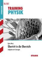 STARK Training Gymnasium - Physik - Fit für die Oberstufe