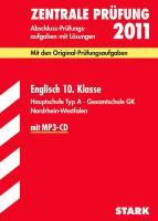 Abschluss-Prüfungsaufgaben Hauptschule Nordrhein-Westfalen; Zetrale Prüfung Englisch 10. Klasse 2012 mit MP3-CD;Mit den Original-Prüfungsaufgaben ... Hauptschule Typ A · Gesamtschule GK.