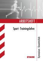 Arbeitsheft Sport für G8. Trainingslehre. Gymnasium / Gesamtschule