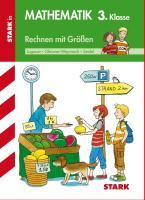 STARK Training Grundschule - Rechnen mit Größen 3. Klasse