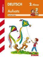 STARK Training Grundschule - Aufsatz 2. Klasse