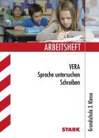 STARK Arbeitsheft Grundschule - VERA3 Deutsch - Sprache untersuchen, Schreiben (STARK-Verlag - Grundschule Arbeitshefte)
