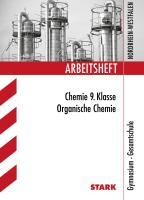 STARK Arbeitsheft Gymnasium - Organische Chemie 9. Klasse