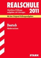 Abschluss-Prüfungsaufgaben Realschule Niedersachsen; Deutsch 2012 mit MP3-CD; Mit den Original-Prüfungsaufgaben Jahrgänge 2007-2011 mit Lösungen.