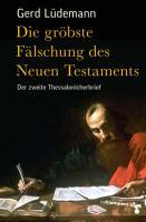 Die gröbste Fälschung des Neuen Testaments