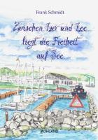 Zwischen Luv und Lee liegt die Freiheit auf See