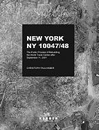 Christoph Faulhaber - New York, NY 10047/48: Der öffentliche Prozess des Wiederaufbaus des World Trade Centers nach dem 11. September 2001 (Edition Young Art)