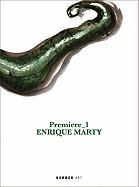 Enrique Marty: Premiere 1 Philippe van Cauteren Text by