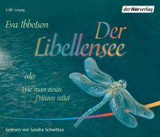 Der Libellensee: oder Wie man einen Prinzen rettet