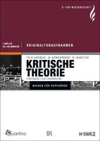 Kritische Theorie: O-Ton Wissenschaft