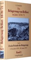 Die Belagerung von Belfort im Jahre 1870/71 [Band 2 von 3]