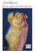 Das Engelbuch für kleine Kinder