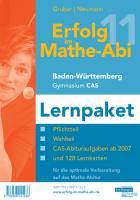 Erfolg im Mathe-Abi 2011 Lernpaket CAS Baden-Württemberg Gymnasium - Gruber, Helmut; Neumann, Robert
