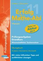 Erfolg im Mathe-Abi 2011 Hessen Prüfungsaufgaben Grundkurs wiss. Taschenrechner