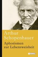Schopenhauer, A: Aphorismen zur Lebensweisheit