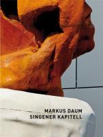Markus Daum - Singener Kapitell und Kunst im öffentlichen Raum
