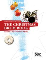 The Christmas Drum Book: A groovy little Christmas!