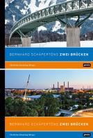 Bernhard Schäpertöns Zwei Brücken