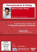 Wissensforum.TV - Markus Daniel Weber - Management ist Hochleistungssport! - Weber, Markus Daniel; Ebert, Christian