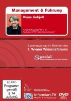 Wissensforum.TV - Klaus Kobjoll - Unser Erfolgsfaktor Nr. 1 ist heute der SPIRIT des Unternehmens! - Kobjoll, Klaus; Ebert, Christian