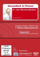 Wissensforum.TV - Dr. med. Michael Spitzbart - Power your life!