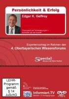 Wissensforum.TV - Edgar K. Geffroy - Fokussiert auf Veränderungen - schneller als der Kunde - Geffroy, Edgar K.; Ebert, Christian