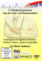 Medreport.TV - Dr. Martin Haditsch - Impfungen mit fraglicher Indikation: Cholera, Tollwut, Japan-Enzephalitis - Haditsch, Martin