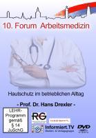Medreport.TV - Prof. Dr. Hans Drexler - Hautschutz im betrieblichen Alltag - Drexler, Hans