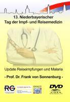 Medreport.TV - Prof. Dr. Frank von Sonnenburg - Update zum Thema Reiseimpfungen und Malaria - Sonnenburg, Frank von