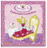 Prinzessin Pia - Zauberhafte Geschichten
