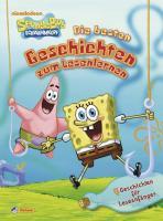 SpongeBob Schwammkopf, Die besten Geschichten zum Lesenlernen: Sammelband für Leseanfänger