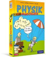 Physik macchiato: Cartoonkurs Physik für Schüler und Studenten