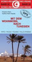 Mit dem Wohnmobil nach Tunesien (Womo-Reihe)