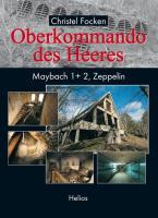 Oberkommando des Heeres: Maybach 1 + 2, Zeppelin