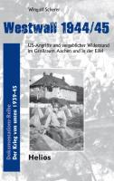 Scherer, W: Westwall 1944/45