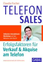 Telefonsales: Erfolgsfaktoren für Verkauf & Akquise am Telefon (Whitebooks)