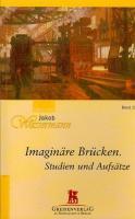 Imaginare Brücken: Studien und Aufsatze