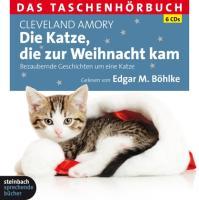 Die Katze, die zur Weihnacht kam: Das Taschenhörbuch