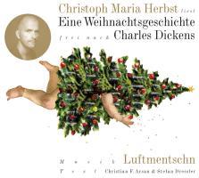 Eine Weihnachtsgeschichte frei nach Charles Dickens