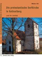 Die protestantische Dorfkirche in Rothselberg