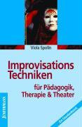 Improvisationstechniken für Pädagogik, Therapie und Theater