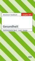 Kürschners Handbuch Gesundheit: Politikkontakte Bund Land Europa