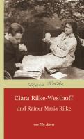 Clara Rilke-Westhoff und Rainer Maria Rilke