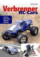 Verbrenner RC-Cars: Fahren, einstellen, pflegen, warten