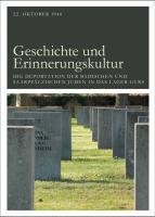 Geschichte und Erinnerungskultur: 22.Oktober1940 - Die Deportation der badischen und saarpfälzischen Juden in das Lager Gurs (Lindemanns Bibliothek)